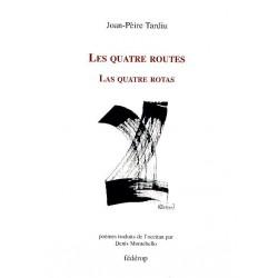 Les quatre routes – Las quatre rotas - Joan-Pèire Tardiu