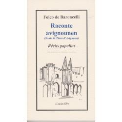 Raconte avignounen (Souto la Tiaro d'Avignoun) – Récits papalins - Folco de Baroncelli