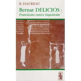 Bernat Deliciós: Franciscans contra Inquisicion - Barthélémy Hauréau - ATS 68