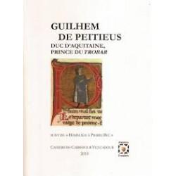 Guilhem de Peitieus – Duc d'Aquitaine, Prince du Trobar - Collectif