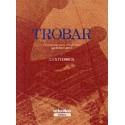 Trobar - Toma 1 - L'explosion - Robert Lafont