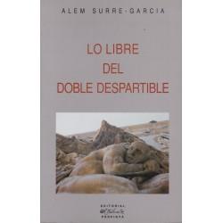 Lo libre del doble despartible - Alem Surre-Garcia