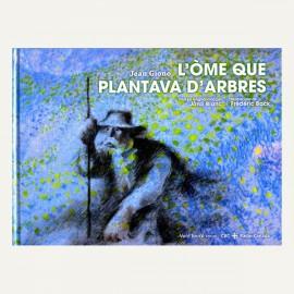 L'òme que plantava d'arbres - Jean Giono - Vent Terral