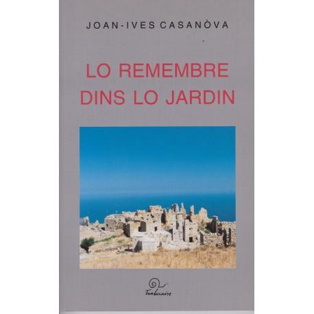 Lo remembre dins lo jardin - Joan-Ives Casanòva