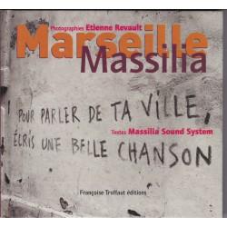 Marseille Massilia pour parler de ta ville, écris une belle chanson - Textes Massilia Sound System