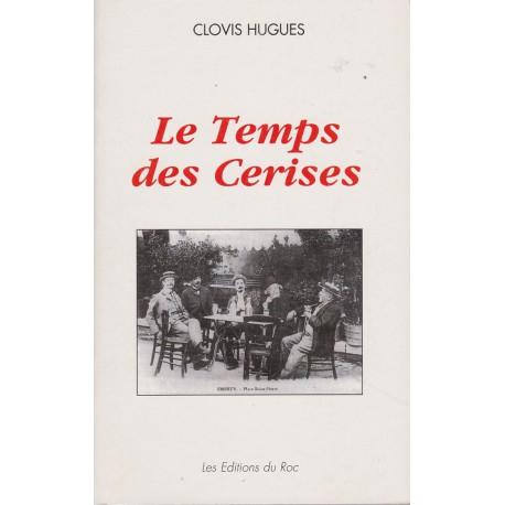 Le Temps des cerises - Clovis Hugues