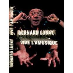 Vive l'amusique – Bernard Lubat (CD + DVD + libre)