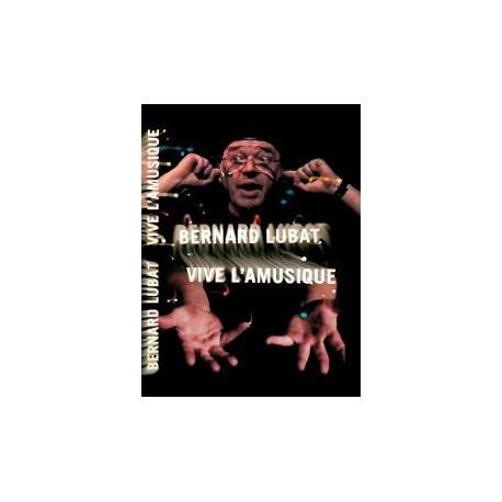 Vive l'amusique – Bernard Lubat (CD+DVD+livre)