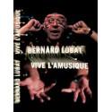 Vive l'amusique – Bernard Lubat (CD + DVD + book)