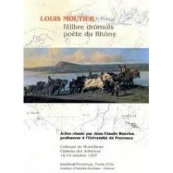 Louis Moutier, félibre drômois, poète du Rhône - Collectif