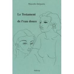 Le Testament de l'eau douce - Marcela Delpastre