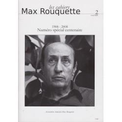 Les cahiers Max Rouquette 2, 1908-2008 Numéro spécial centenaire - Collectif