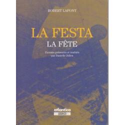 La Festa - Extraits Présentés et traduits par Danielle Julien - Robert Lafont