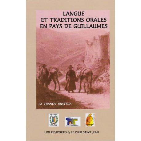 Langue et traditions orales en pays de Guillaumes - La França rustega - Couverture