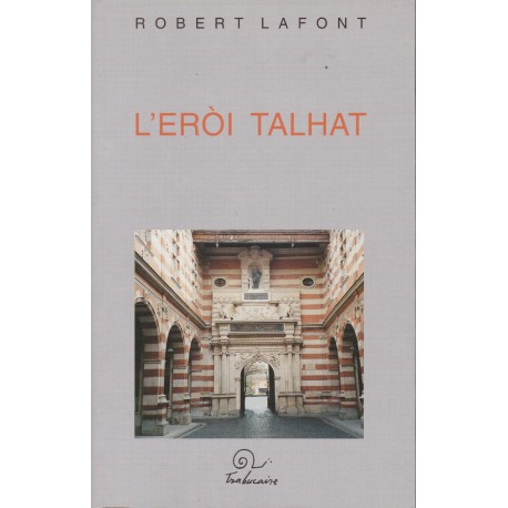 L'Eròi talhat - Robert Lafont