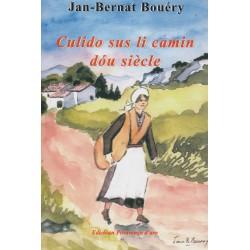 Culido sus li camin dóu siècle - Jan-Bernat Bouéry