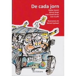 De cada jorn - Florian Vernet - Bernat Bergé - Joan-Claudi Sèrras - Joan Escafit