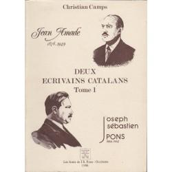 Deux écrivains catalans (J. Amade et J.S. Pons) - Tomes 1 et 2 - Christian Camps