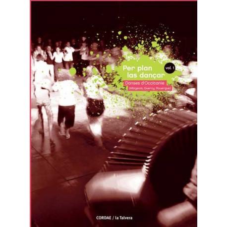 Per plan las dançar (Danses d'Occitanie) – La Talvera - Vol. 1 - DVD
