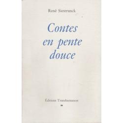 Contes en pente douce - René Siestrunck