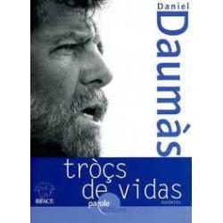 Tròçs de vidas – Tessons de vies - Daniel Daumàs