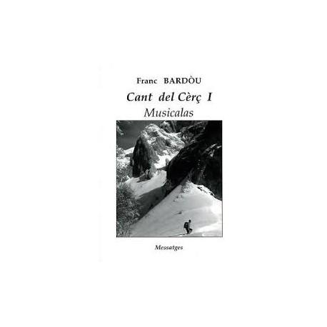 Cant del Cèrç I – Musicalas - Franc Bardòu