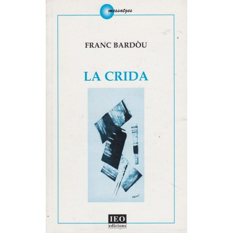 La crida - Franc Bardòu
