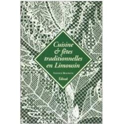 Cuisine et fêtes traditionnelles en Limousin - Yannick Beaubatie