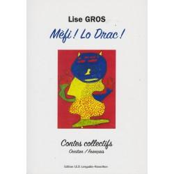 Mèfi ! Lo Drac ! - Lise Gros