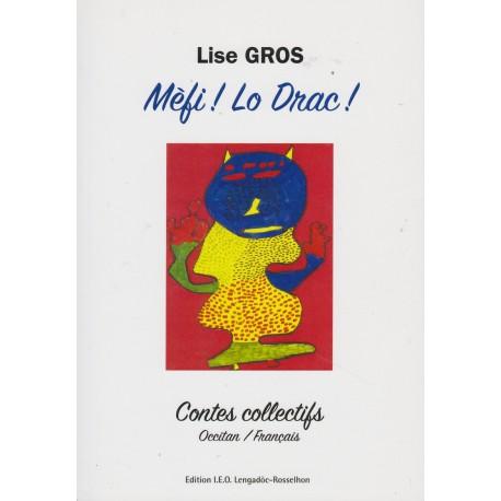 Méfi ! Lo Drac ! - Lise Gros