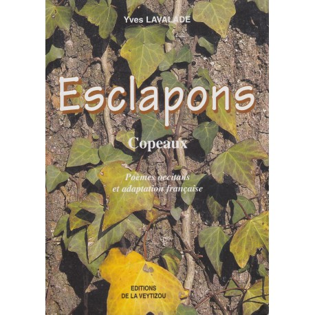 Esclapons – Copeaux - Yves Lavalade