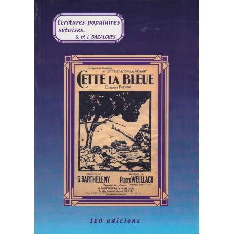 Cette la Bleue - G. et J. Bazalgues