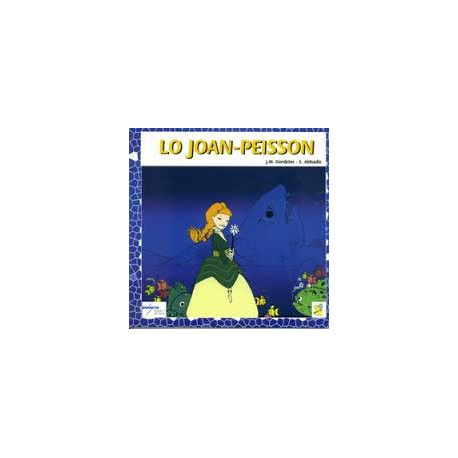 Lo Joan-Peisson, (+ CD) - J.M. Dordeins - S. Abbadie
