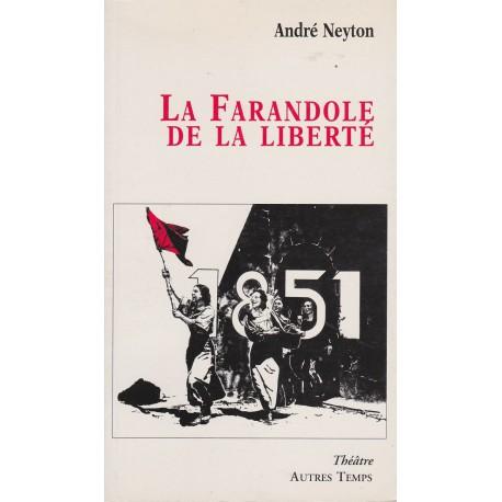 La farandole de la liberté - André Neyton