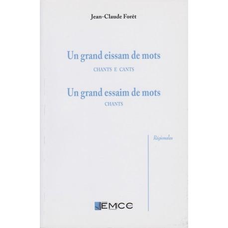 Un grand eissam de mots – Un grand essaim de mots - Jean-Claude Forêt