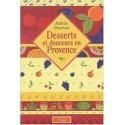 Desserts et douceurs en Provence - Andrée Maureau