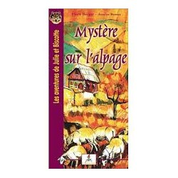 Mystère sur l'alpage - Flora Berger - Jeanine Roman