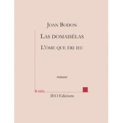 Las domaisèlas – L'òme que èri ieu - Joan Bodon