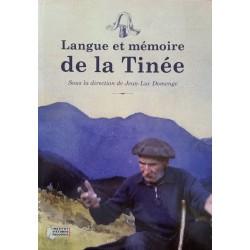 Langue et mémoire de la Tinée – Sous la direction de Jean-Luc Domenge - Collectif