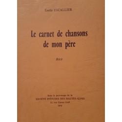 Le Carnet de Chansons de mon Père - Emile ESCALLIER