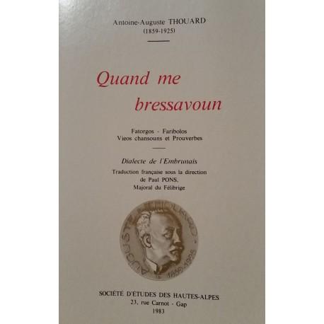 Quand me bressavoun - Antoine-Auguste Thouard