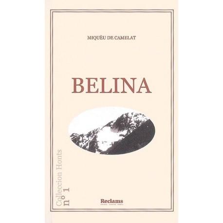 Belina - Miquèu De Camelat