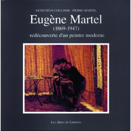 Les Alpes de lumière n°107 Eugène Martel - Geneviève Coulomb - Pierre Martel
