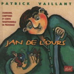 Joan de l'ors - Jan de l'ours - Patrick Vaillant (CD)