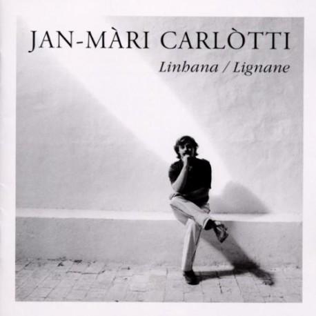 Linhana / Lignane - Jan-Màri Carlòtti
