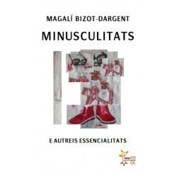 Minusculitats - Magalí Bizot-Dargent