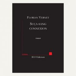 Suça-sang connexion - Florian Vernet