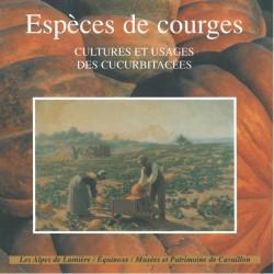 Espèces de courges. Cultures et usages des cucurbitacées - Danielle Musset, Sylvie Grange