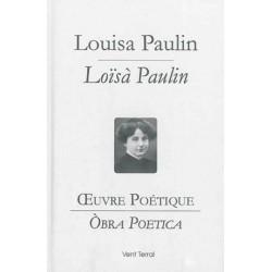Œuvre Poétique / Òbra Poetica - Louisa PAULIN / Loïsà PAULIN