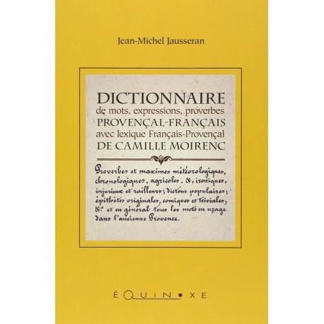 Dictionnaire de mots, expressions, proverbes Provençal-Français de Camille Moirenc - Jean-Michel JAUSSERAN
